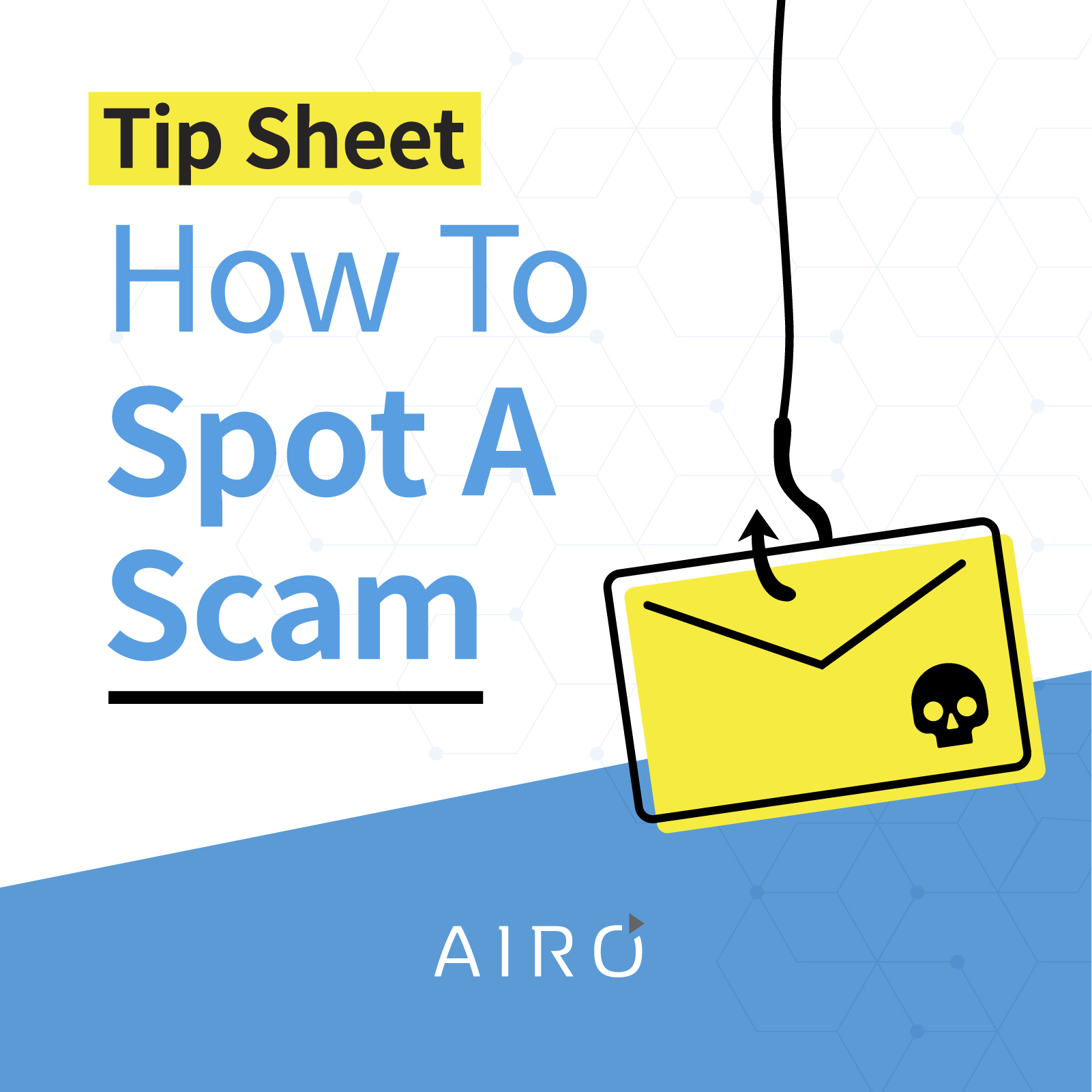 Free Tipsheet: How to Spot a Scam