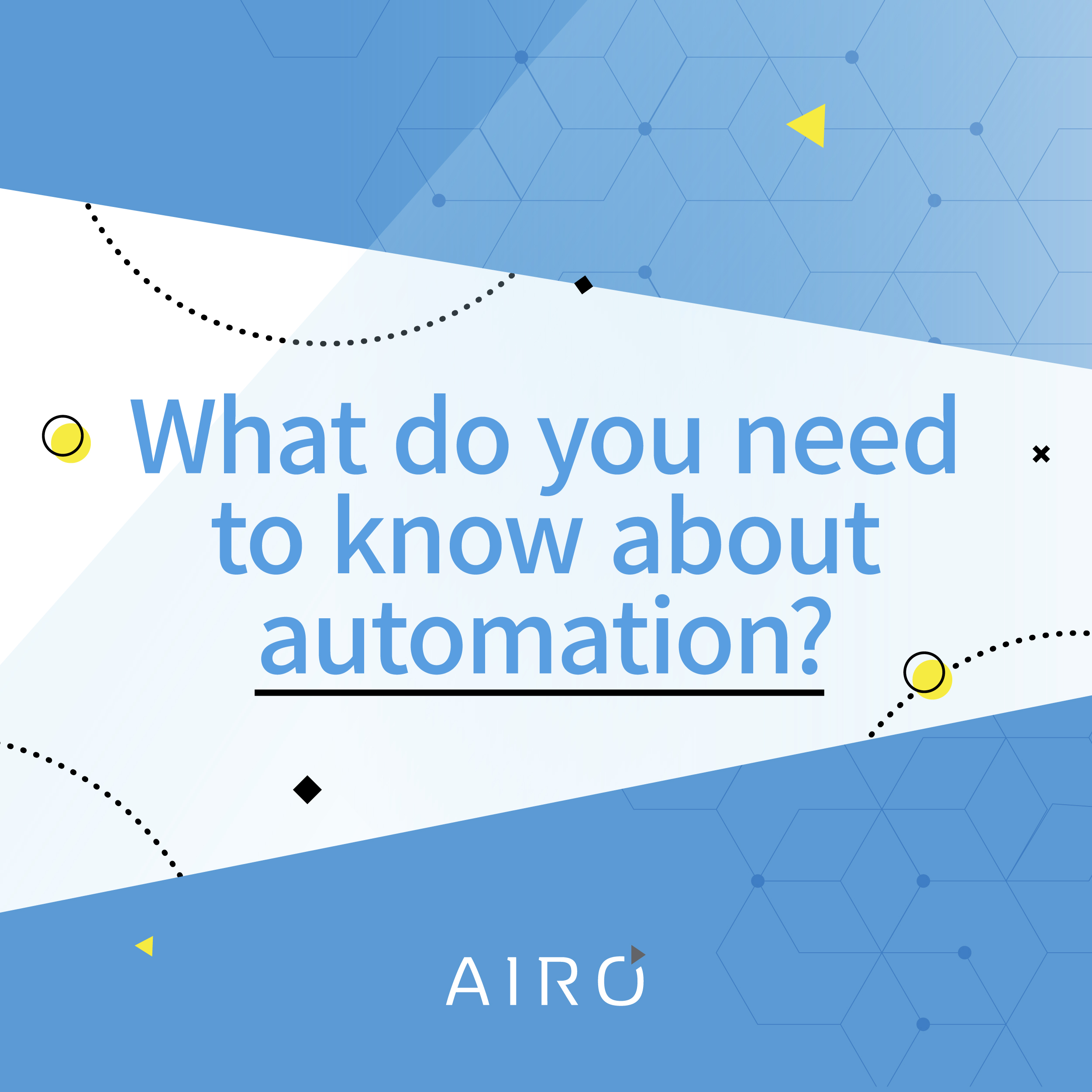 What You Need to Know About Automation