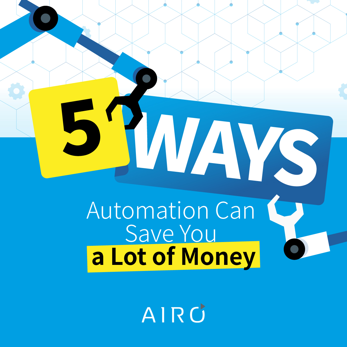 5 Ways Automation Can Save You a Lot of Money